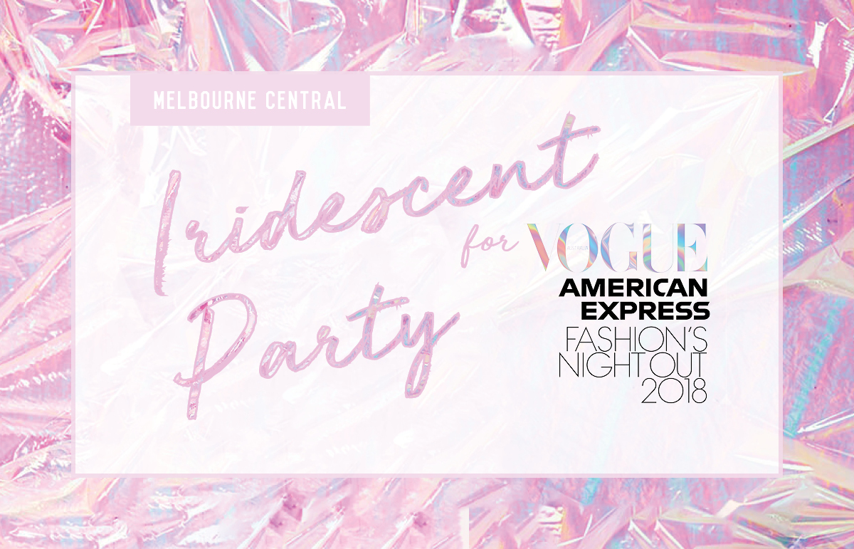 Iridescent Party for Vogue fashion's Night Out