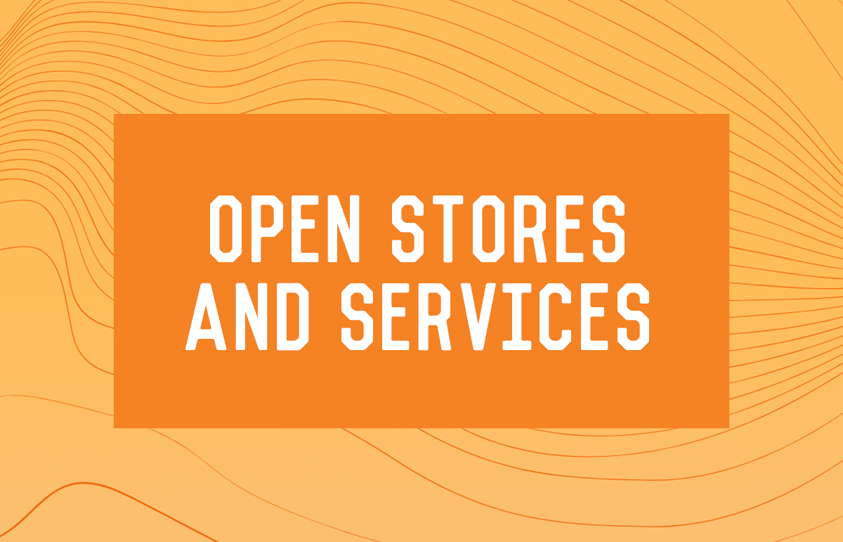 Open Stores & Services